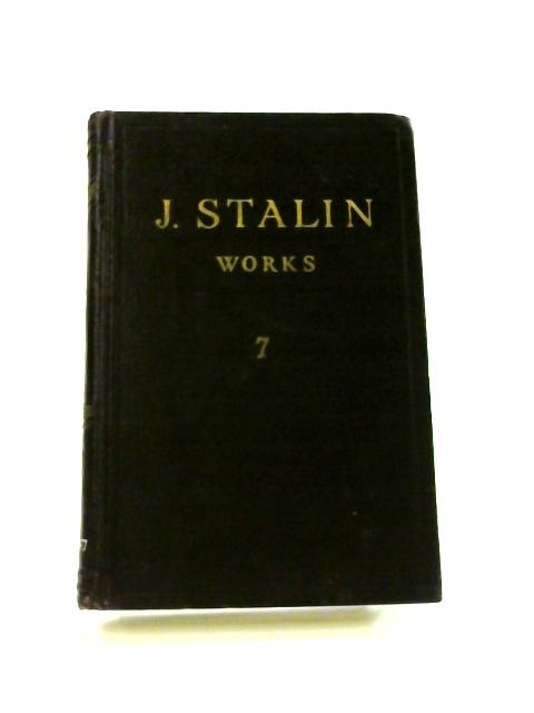 J.V. Stalin Works: Vol. 7 1925 by J.V. Stalin