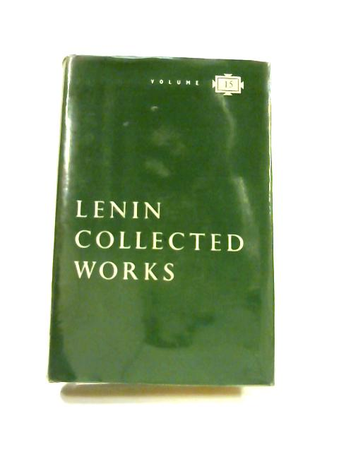 Collected Works: Volume 15 March 1908 - August 1909 by V. I. Lenin