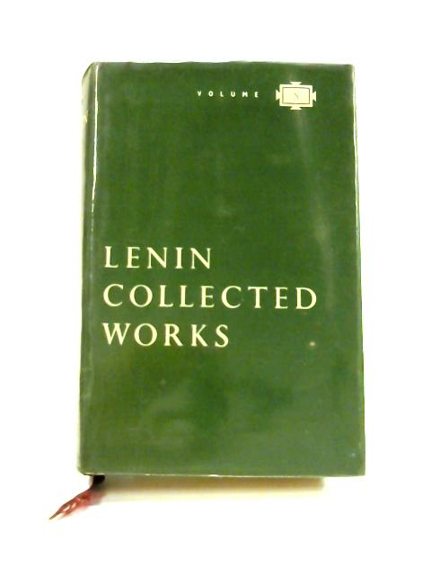 Collected Works: Volume 8 January - July 1905 by V.I. Lenin