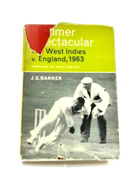 Summer Spectacular: The West Indies v. England, 1963 by John Sydney Barker