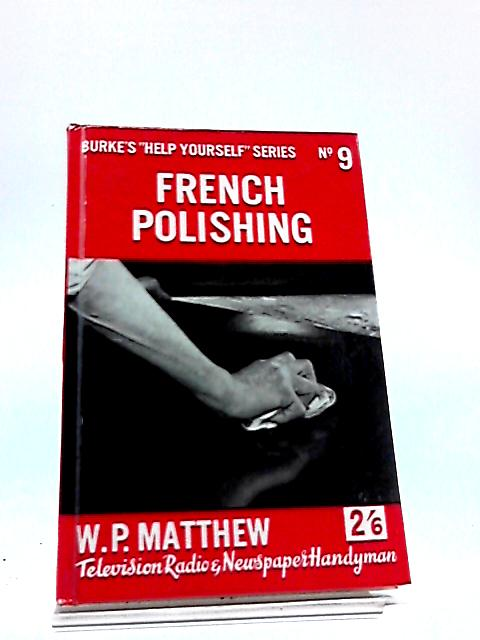 French Polishing by William Percival Matthew