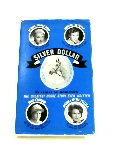 Silver Dollar By Leslie Robinson