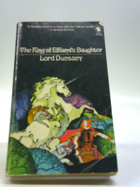 The King of Elfland's Daughter by Dunsany, Lord