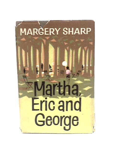 Martha, Eric and George by Sharp, Margery