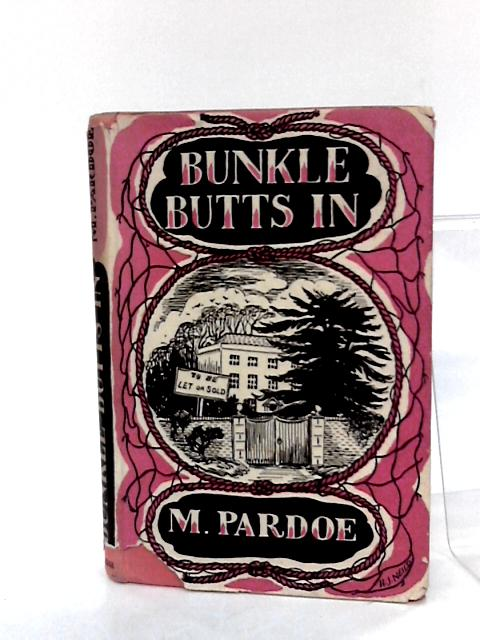 Bunkle Butts In. By Pardoe, M.
