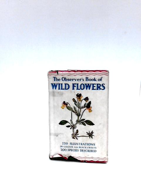 Observer's Book Of Wild Flowers by Stokoe, W. J.