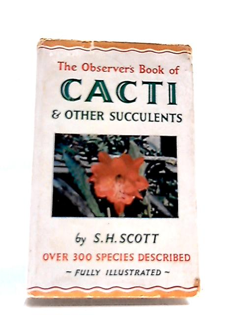 Observer's Book of Cacti and Other Succulents by Stanley Henderson Scott