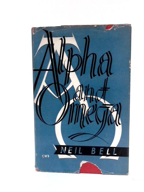Alpha and Omega by Bell, Neil