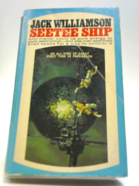 Seetee Ship by Williamson, Jack