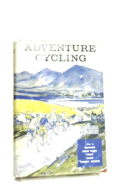 Adventure Cycling By Ronald English