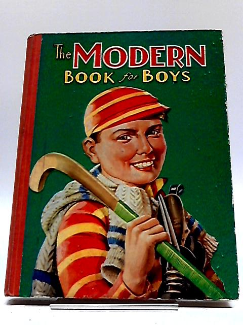 The Modern Book For Boys By Unknown