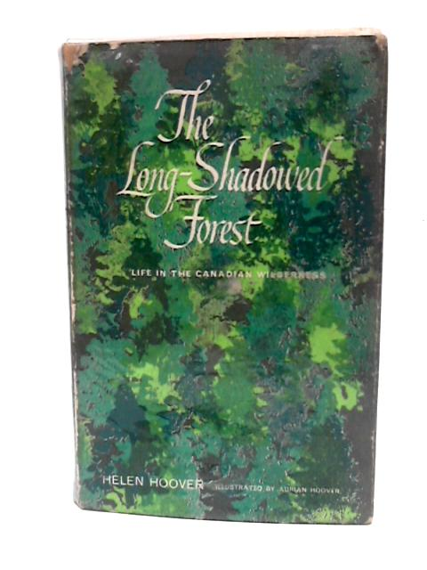 The Long-Shadowed Forest by Helen Hoover