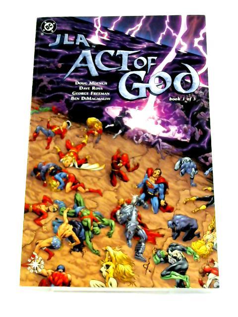 JLA: Act of God # 1 By Doug Moench