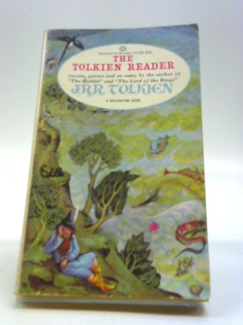 The Tolkien Reader by Tolkien, J.R.R.