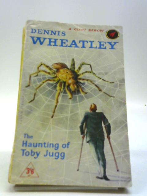 The Haunting of Toby Jugg by Dennis Wheatley