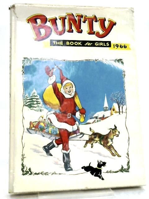 Bunty the Book for Girls 1966 by Various