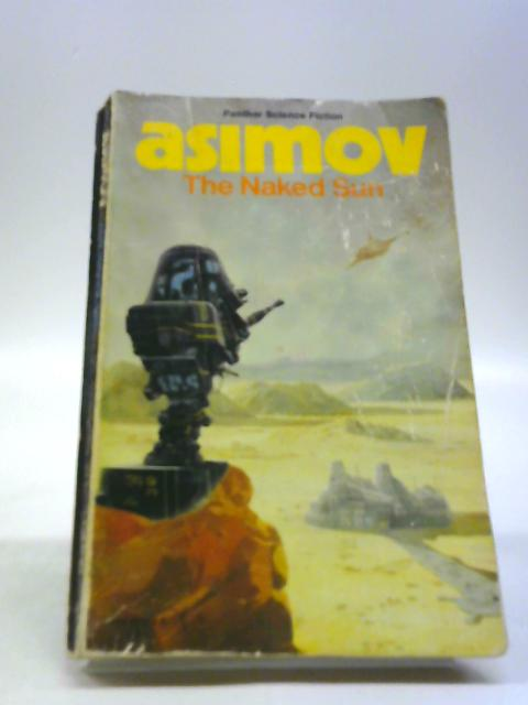 The Naked Sun by Asimov, Isaac