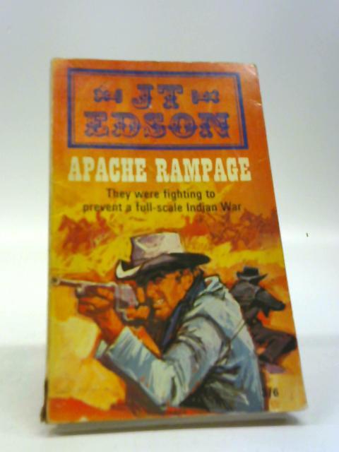 Apache rampage by Edson, J. T