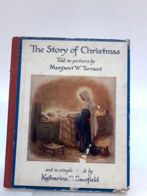The Story Of Christmas by Bamfield, Katharine B.