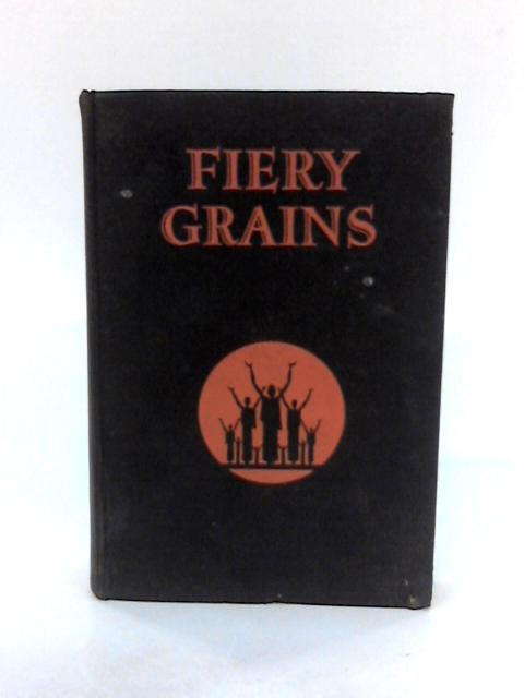 Fiery Grains by Sheppard, H. R. L. and H. P. Marshall.