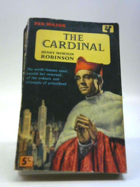 The Cardinal by Robinson, Henry Morton