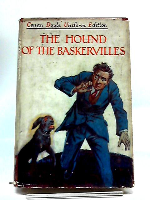 The Hound of the Baskervilles: Another Adventure of Sherlock Holmes by Sir Arthur Conan Doyle