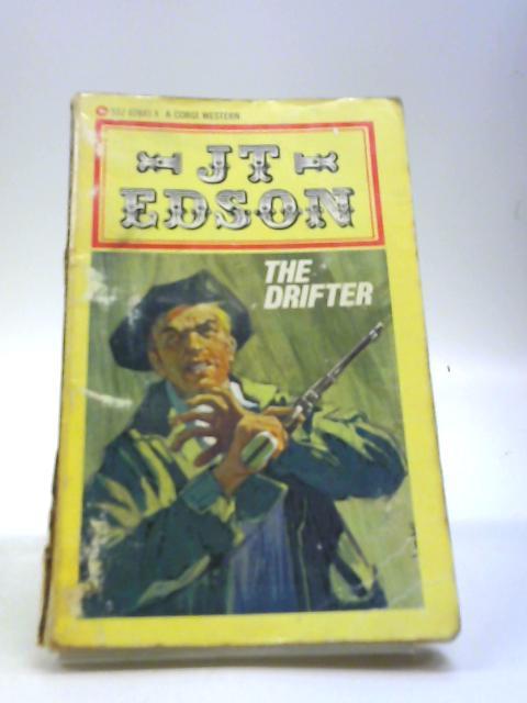 The drifter by Edson, J. T