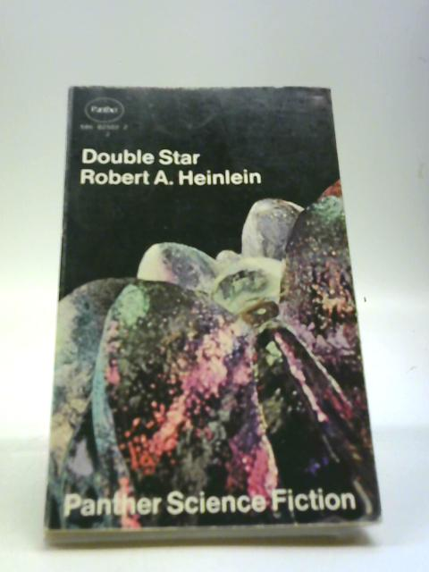Double Star by Heinlein, Robert A