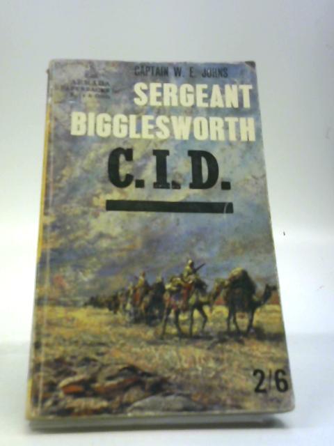 Sergeant Bigglesworth, CID (Armada paperbacks for boys and girls) by Johns, W. E
