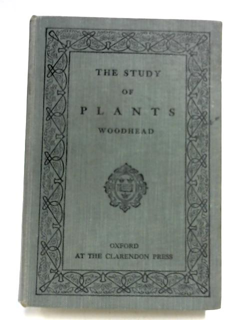The Study of Plants by T. W. Woodhead
