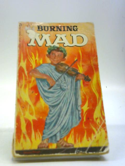 Burning Mad by Gaines, William M.