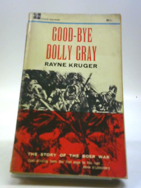 Good-bye Dolly Gray by Rayne Kruger