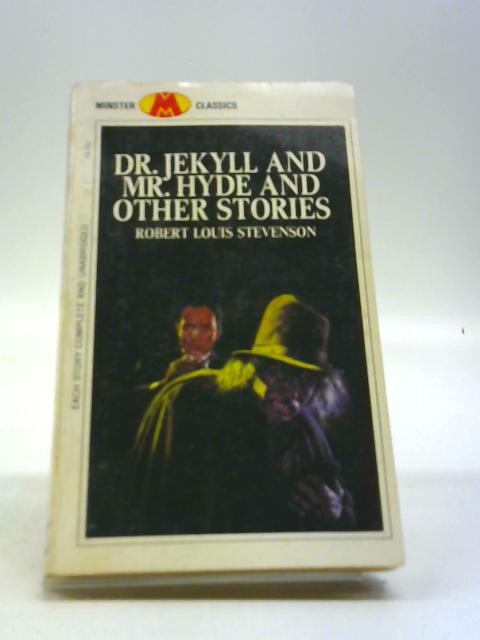 Dr. Jekyll And Mr.Hyde And Other Stories by Robert Louis Stevenson