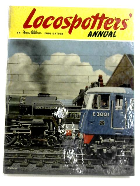 Locospotters' Annual 1963 by Cecil J Allen