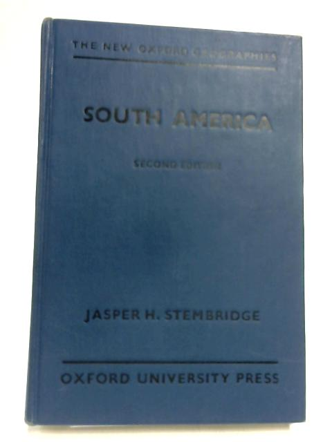 South America (New Oxford Geographies) by Jasper Harry Stembridge
