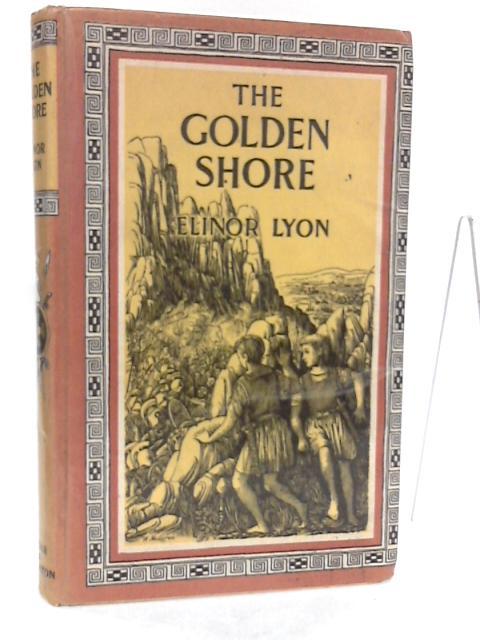 The Golden Shore by Elinor Lyon