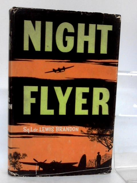 Night Flyer by Brandon, Squadron Leader Lewis