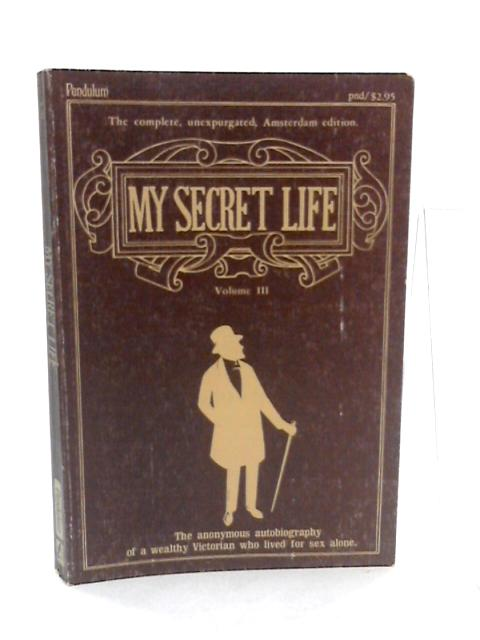 My Secret Life volume III By Anonymous