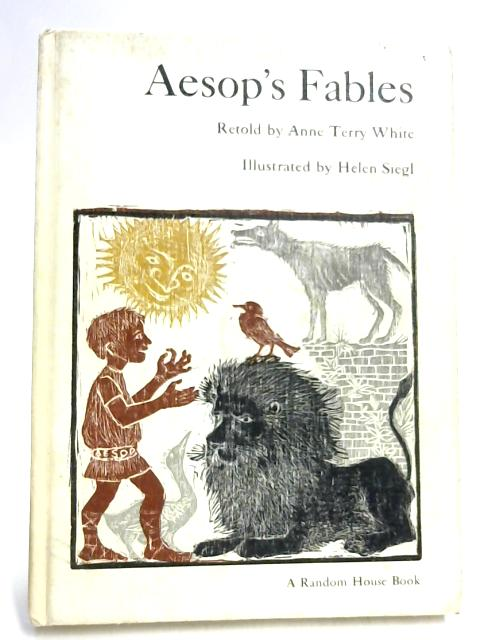 Aesop's Fables by Anne Terry White