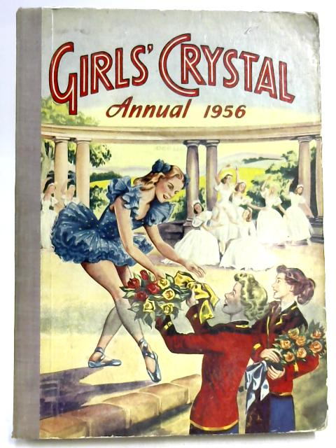 Girls' Crystal Annual 1956 by Various