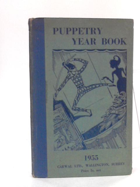 Puppetry Year Book 1955 By Eric Bramall