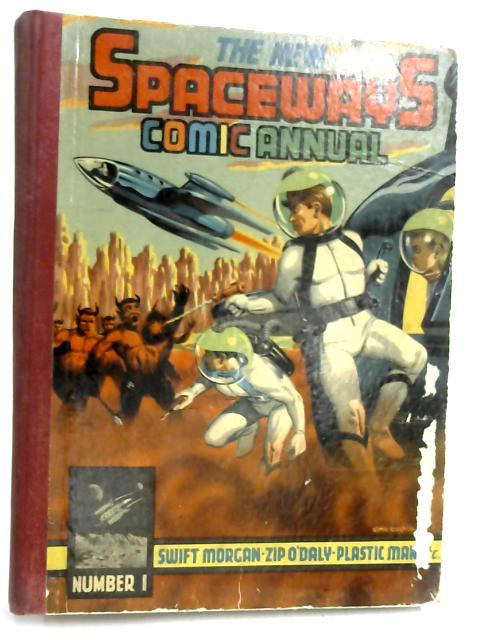 The New Spaceways Comic Annual No. 1 by Various