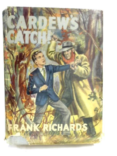 Cardew's Catch! by Frank Richards