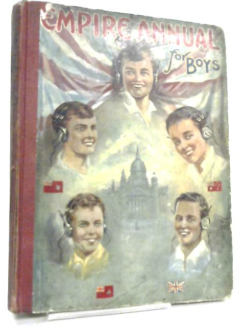 The Empire Annual for Boys, Volume Seventeen by Various