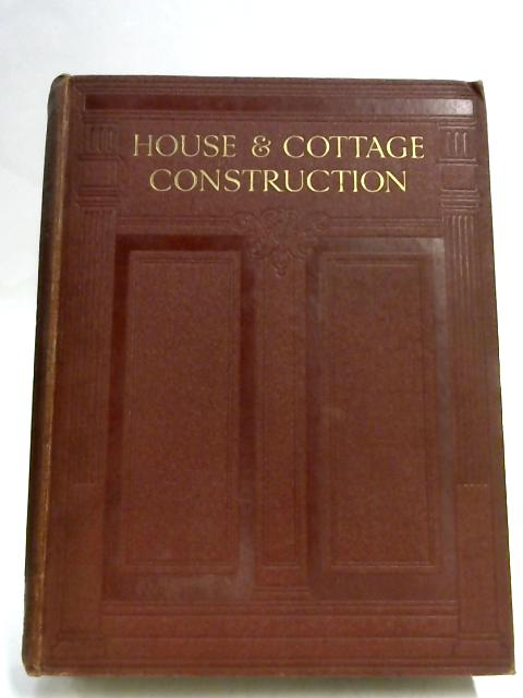House and Cottage Construction Volume I by Newbold