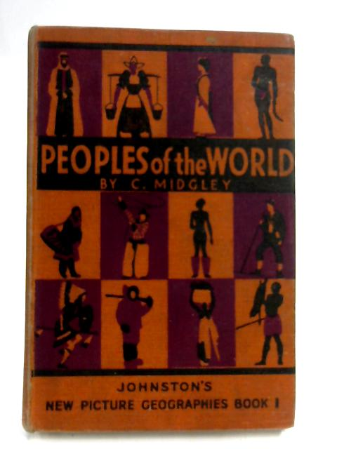 Peoples Of The World by C. Midgley