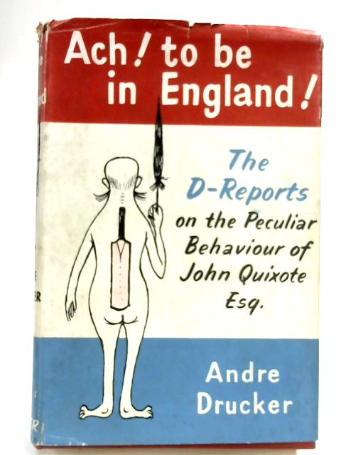 Ach! To be in England by Andre Drucker