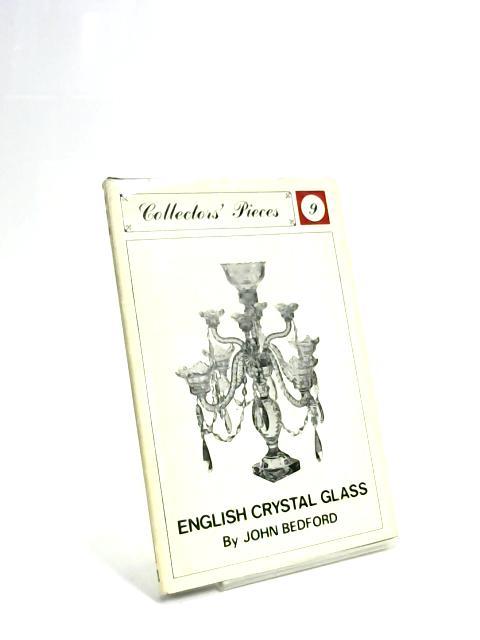 English Crystal Glass (no.9) By John Bedford