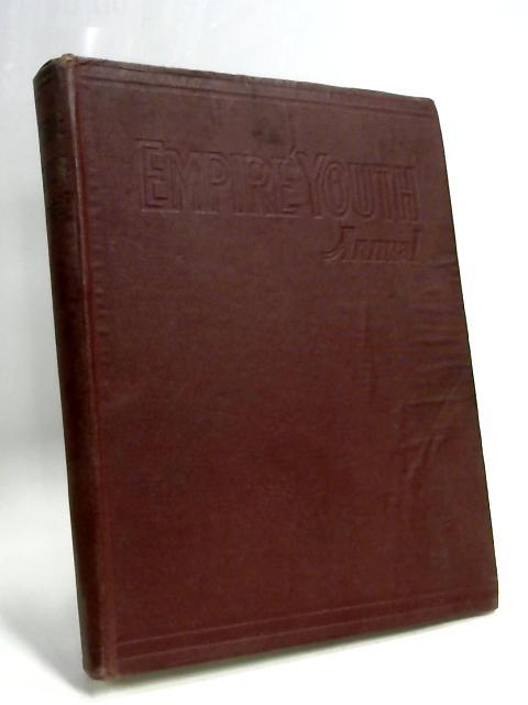 Empire Youth Annual 1946 by Percy R. Gawthorn