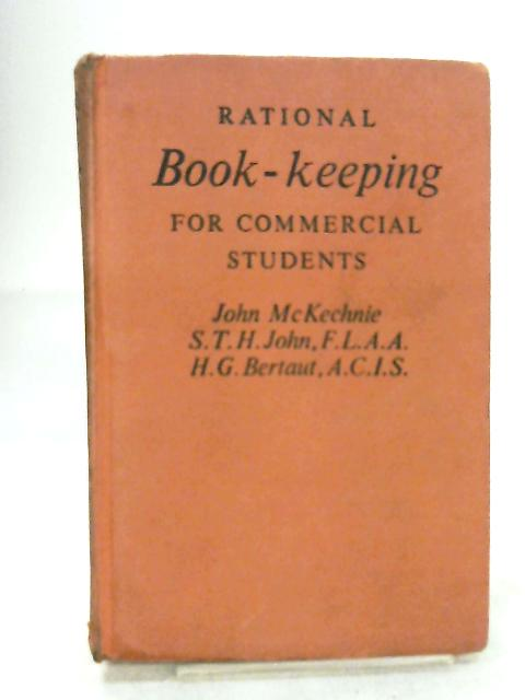 Rational Book-Keeping for Commercial Students by John McKechnie
